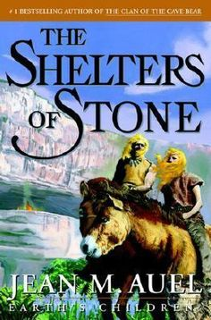 Jean Auel The Shelters of Stone