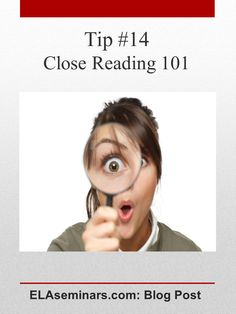 Here's a  formula for conducting a close reading session: 1) Read a short passage - using a pencil to mark words, phrases and sentences. 2) Share notations with others. 3) Reread with a purpose. 4) Respond to a discussion-worthy, text-dependent question. Click to read more and to download free cheat sheets, too! Find more tips at http://pinterest.com/elaseminars/  or have lessons delivered to your inbox at http://elaseminars.com/opt-in-1.htm