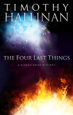 The Four Last Things (Simeon Grist Mystery)