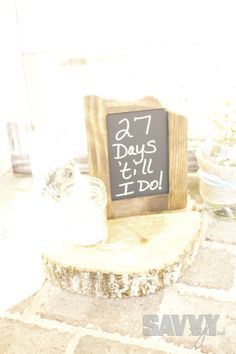 Rustic bridal shower countdown sign.