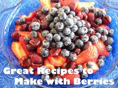 6 Great Recipes to Make with Berries