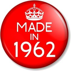 "MADE IN 1962 25mm 1"" Pin Button Badge Year of Birth 50th Birthday Gift Present"
