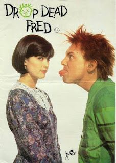 Drop Dead Fred - here you go kim
