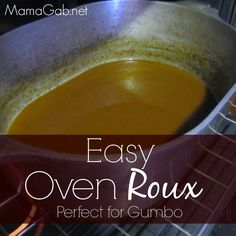 Oven Roux that Will