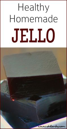 Healthy Homemade Jello - www.ohlardy.com
