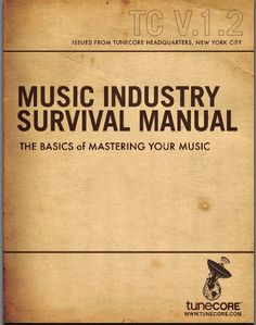 Tunecore: Free Music Industry Survival Guide