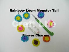 Craft Life Rainbow Loom Monster Tail Flower Charms ~ They can also be made on a Rainbow Loom