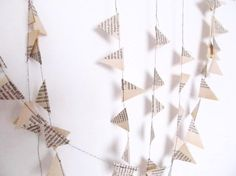 """""""upcycled book garland"""" Another garland using old book pages. Lovely."""