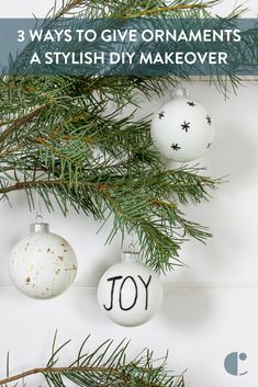 Give your Christmas ornaments a stylish makeover 3 different ways.