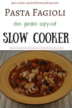 CrockPot Pasta Fagioli Recipe - A Year of Slow Cooking