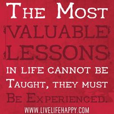 The Most Valuable Lessons