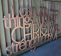 Metal Scripture Wall Art Philippians 413 by thewordwithin on Etsy, $45.00  I want this!