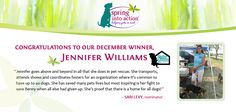 Congrats to our December Spring Into Action Winner, Jen! You can enter your own pet rescue hero into our January contest, here: http://on.fb.me/1l4kkuE