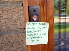 Ten sure-fire ways to make sure people don't ring your doorbell during nap time. Putting this on my bedroom door!!