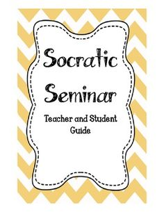 Socratic Seminar Student and Teacher Guide