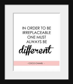 Inspirational Quote, Coco Chanel, French Print, Home Decor, Typography, Fashion, Fashion Designer, In Order to Be Irreplaceable
