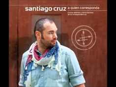Santiago Cruz - La Promesa (+playlist)