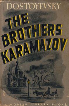 The Brothers Karamazov (by Fyodor Dostoevsky)