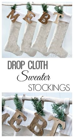 Drop Cloth Sweater Stockings With Personalized Monograms! via @Taryn H H H {Design, Dining + Diapers}