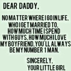 ill always be daddys little girl