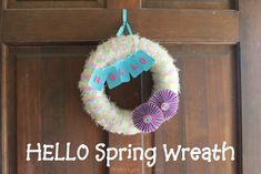 Hello Spring Wreath with yarn and glitter