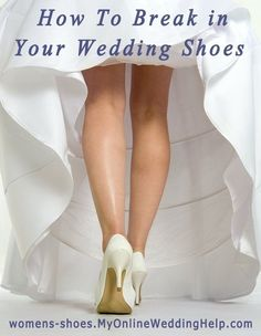 @Jacqueline Maxwell VERY GOOD POINT! Speaking of wedding shoes, you'll want to break them in before you wear them down the aisle.   21 Wedding Tips You'll Be Glad Someone Told You Beforehand