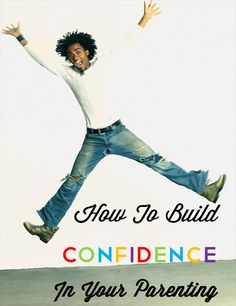 Motherhood: It's All Relative. How to build confidence in your parenting