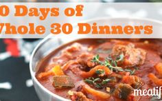 30 Days Whole 30 Dinners