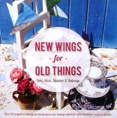 Handmade Harbour: Craft Book Review and Giveaway: New Wings for Old Things - a great book and an amazing cause