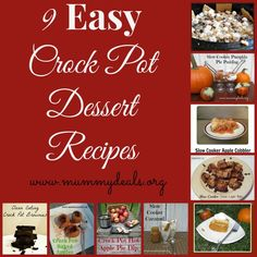 9 Easy Crock Pot Dessert Recipes from @Clair @ Mummy Deals will help you plan some yummy desserts that can all be made in your faithful #crockpot.  All of them are easy and tested on my family!
