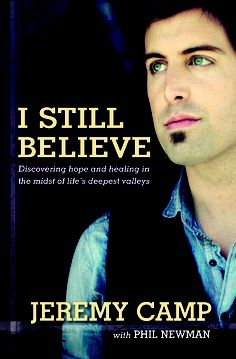 I Still Believe. Oh my gosh if you want some real in site into the life of someone who has cancer and is a Christain you need to read this I was shocked reading this and I know you will be too. Great book and I so much appreciate Jeremy's music and who he is as a Christain.