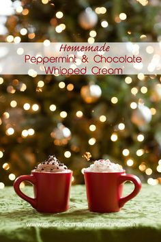Recipes for homemade chocolate and homemade peppermint whipped creams! | www.cleanleanmommymachine.com homemad peppermint, peppermint whip, homemad whip, eye candi, whip cream, clean lean, lean mommi, mommi machin, whipped cream