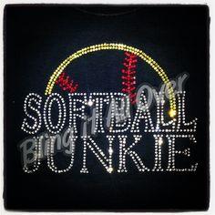 Softball junkie / softball mom rhinestone bling shirt  Blingitallover@gmail.com www.facebook.com/Blingitallover