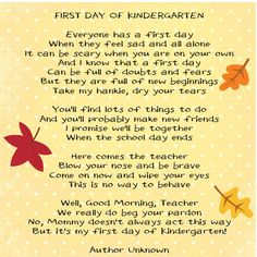 A friend posted this poem on her Facebook page - she said when her son started Kindergarten the teacher gave this poem to all the parents on the 1st day of school & had them all blubbering & I went to My Scrap Nook.com & made it into a scrapbook page & if you click on the picture it will take you to the page where you can print it out for free
