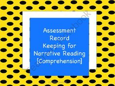 Assessment Record Keeping for Narrative Reading [Comprehension] from UniqueProducts on TeachersNotebook.com -  (13 pages)  - Assessment Record Keeping for Narrative Reading [Comprehension]