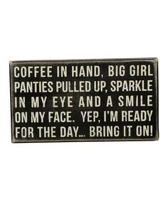 Look what I found on #zulily! 'Coffee in Hand' Box Sign #zulilyfinds