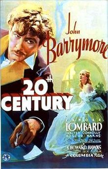 Twentieth Century    Theatrical release poster  Directed byHoward Hawks  Produced byHoward Hawks  Written byUnproduced play:  Charles Bruce Millholland  Play and screenplay:  Charles MacArthur  Ben Hecht  Uncredited:  Gene Fowler  Preston Sturges  StarringJohn Barrymore  Carole Lombard  Music byHoward Jackson  Louis Silvers  Harry M. Woods  CinematographyJoseph H. August  Editing byGene Havlick  Distributed byColumbia Pictures  Release date(s)May 3, 1934