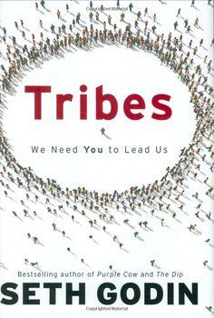 Amazon.com: Tribes: We Need You to Lead Us (9781591842330): Seth Godin: Books