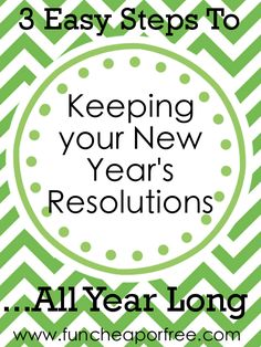 3 Easy steps to keeping your New Year's Resolutions...all year long. Free budget-tracking printable included to help with your financial goals! From funcheaporfree.com #budget #finances #newyearsresolution #goal #printable #funcheaporfree