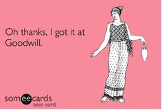 this is me! fashion, boutiques, time, thrift shopping, ecard, closets, love sayings, bakers, true stories