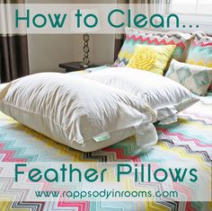 How to get fresh, clean feather pillows! The easy way to clean! | www.rappsodyinrooms.com