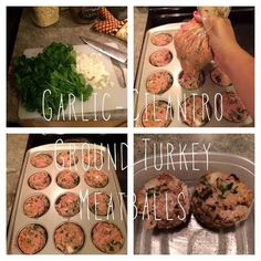 From Happy is the New Healthy: Garlic-cilantro Ground Turkey Meatballs! Low Carb!