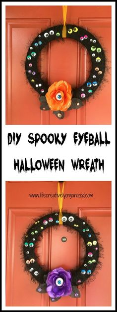 Do you feel you're being watched? This easy DIY Halloween wreath covered in googly eyes is sure to add a spooky touch to your front door. It's a real treat! #lifecreativelyorganized #halloweenwreath #halloweendecor