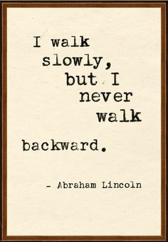 Oh Abe! ... walking is what I do best. :)