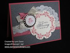 """♥ this """"Vintage ~ Soda Pop Top"""" card by Lynn Dunn from Stamptastic Designs.  This card uses a variety of vintage style products:  paper doilies, very vanilla seam binding ribbon, some torn first edition designer paper and a little vintage pin embellishment.   Colours used are primrose petals, basic gray and sahara sand.  Always ♥ cards by Lynn Dunn, who is a very talented Stampin' Up! crafter!"""