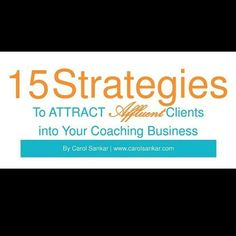 Check out 15 Ways To Attract Affluent Clients  https://payhip.com/b/FzGr #ebook #newrelease #consultant #luxury #money #success