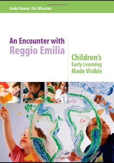 An Encounter with Reggio Emilia