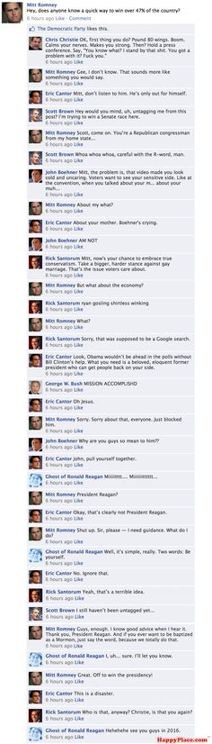 *snerk* What it would look like if Mitt Romney asked for campaign advice from his Facebook friends.