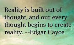 ~ Edgar Cayce