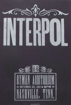 Interpol at the Ryman In Nashville, 2007.